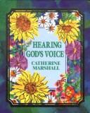 Cover of: Hearing God's Voice by Catherine Marshall