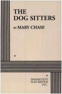 Cover of: The Dog Sitters by Mary Chase
