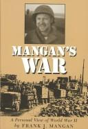 Cover of: Mangan's War by Frank J. Mangan
