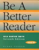 Cover of: Be a Better Reader by Nila Banton Smith