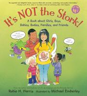 Cover of: It&#39;s not the stork! by Robie H. Harris