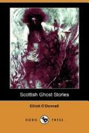 Cover of: Scottish Ghost Stories by Elliott O&#39;Donnell