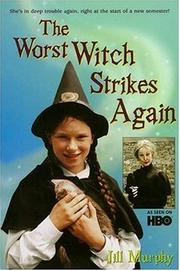 Cover of: The worst witch strikes again by Jill Murphy