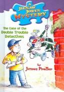 Cover of: Case of the Double Trouble Detectives by James Preller