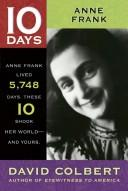 Cover of: Anne Frank (10 Days That Shook Your World) by David Colbert