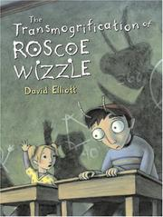 Cover of: Transmogrification of Roscoe Wizzle by David Elliott