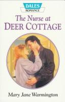 The Nurse at Deer Cottage Mary Jane Warmington