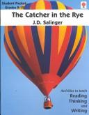 Cover of: The Catcher in the Rye (Novel Units Guides) by J. D. Salinger
