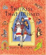 Cover of: The Kiss That Missed by David Melling