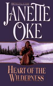 Cover of: Heart of the Wilderness (Women of the West #8) by Janette Oke
