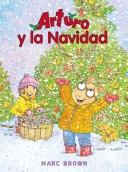 Cover of: Arturo Y La Navidad / Arthur&#39;s Christmas by Marc Tolon Brown