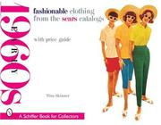 Cover of: Fashionable clothing from the Sears catalogs by Tina Skinner