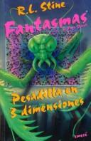 "Cover of: Pesadilla En Tres Dimensiones/Nightmare in 3-D (Coleccion ""Fantasmas De Fear Street""/Ghosts of Fear Street Series) by Ann M. Martin"