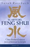 Cover of: El arte del Feng Shui by Sarah Rossbach