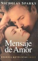 Cover of: Mensaje de amor by Nicholas Sparks