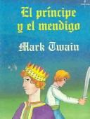 Cover of: El Principe Y El Mendigo / The Prince and the Pauper by Mark Twain