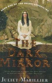 Cover of: The Dark Mirror (The Bridei Chronicles, Book 1) by Juliet Marillier
