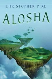Cover of: Alosha by Christopher Pike