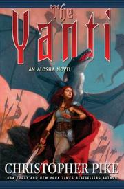 Cover of: The Yanti (An Alosha Novel) by Christopher Pike