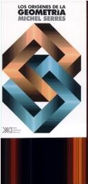 Cover of: Los Origenes de La Geometria by Michel Serres