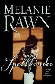 Cover of: Spellbinder by Melanie Rawn