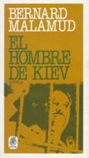Cover of: El Hombre De Kiev by Bernard Malamud