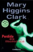 Cover of: Perdida En Su Memoria by Mary Higgins Clark