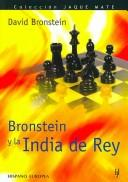 Cover of: Bronstein Y La India Del Rey/ Bronstein on the King's Indian (Jaque Mate) by David Bronstein