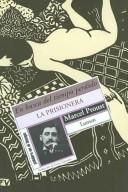 Cover of: La Prisionera/ the Prisoner by Marcel Proust