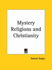 Cover of: The mystery-religions and Christianity by Samuel Angus