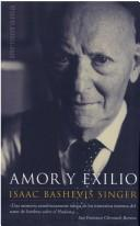 Cover of: Amor y Exilio by Isaac Bashevis Singer