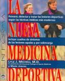 Cover of: La Nueva Medicina Deportiva by Lyle J. Micheli