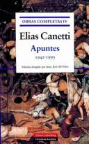 Cover of: Apuntes 1942-1993 (Obras Completas) by Elias Canetti