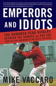 Cover of: Emperors and idiots by Mike Vaccaro