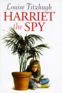 Cover of: Harriet the Spy by Louise Fitzhugh