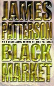 Cover of: Black market by James Patterson