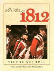 Cover of: The War of 1812 by Victor J. H. Suthren