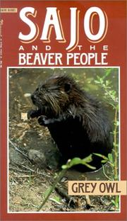 Cover of: Sajo and the beaver people by Grey Owl