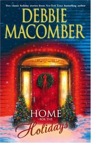 Cover of: Home for the holidays by Debbie Macomber