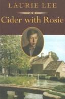 Cover of: Cider with Rosie by Laurie Lee, Laurie Lee