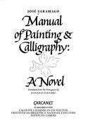 Cover of: Manual of painting & calligraphy by José Saramago