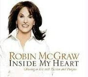 Cover of: Inside My Heart by Robin McGraw