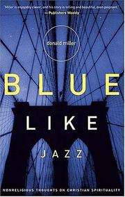 Cover of: Blue Like Jazz by Donald Miller
