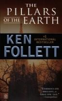 Cover of: The Pillars of the Earth by Ken Follett