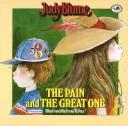 Cover of: The Pain and the Great One by Judy Blume