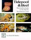 Cover of: Tidepool &amp; reef by Rick M. Harbo