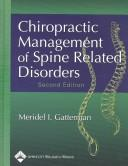 Cover of: Chiropractic Management of Spine Related Disorders by Meridel I. Gatterman