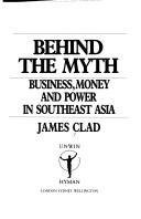 Cover of: Behind the Myth by James Clad