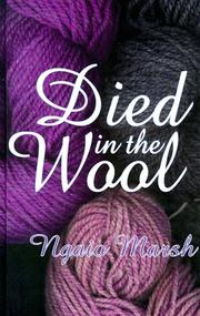 Cover of: Died in the wool by Ngaio Marsh