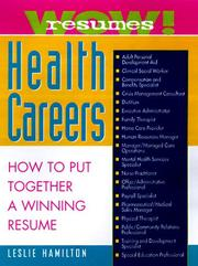 Wow Resumes for Health Careers (1999 publication) Leslie Hamilton
